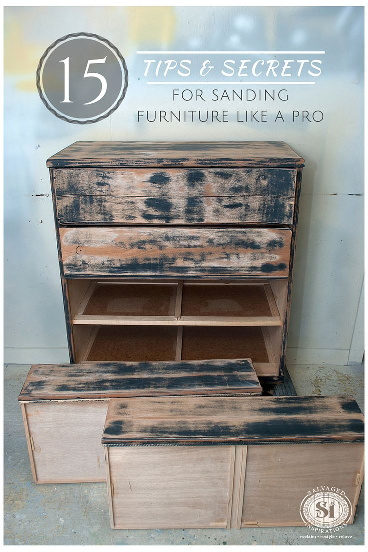 Don't like sanding but want a professional finish? Here Are 15 Tips to Sand Furniture Like a Pro! | Salvaged Inspirations