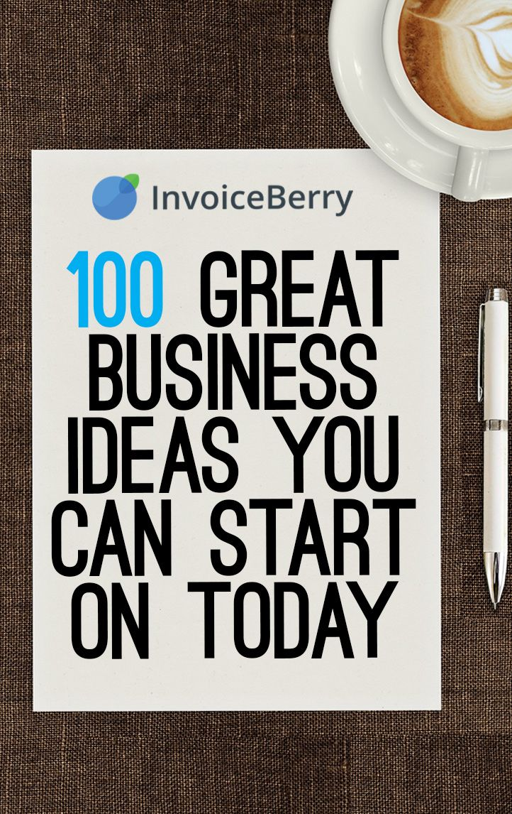 100 best business ideas that you can try today  http://blog.invoiceberry.com/2016/12/100-great-business-ideas-you-can-start-on-today/