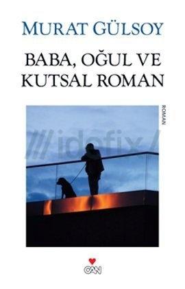 www.idefix.com/ekitap/baba-ogul-ve-kutsal-roman-murat-gulsoy/tanim.asp?sid=MUN6HJ7KIO6O8LNHVDJT=81890