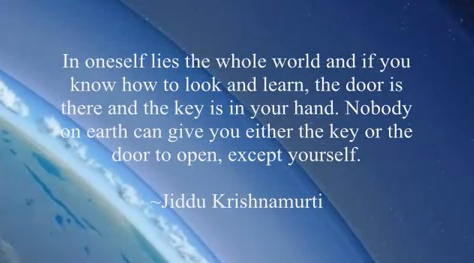 Inspiring Quote by Krishnamurti
