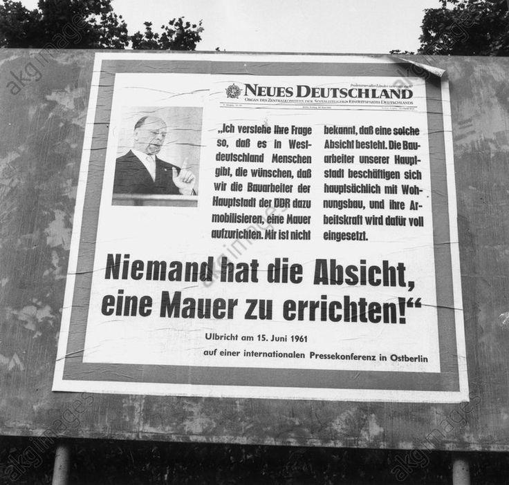 """affiche """"Personne n'a l'intention d'ériger un mur !""""Mur de Berlin (construction commencée le 13 août 1961).  """"Personne n'a l'intention d'ériger un mur !"""" (Fausse déclaration de Walter Ulbricht du 15 juin 1961, à l'intention de la population de Berlin Est). Gert Schütz"""
