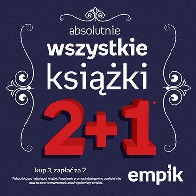 To chyba ulubiona promocja fanów Empiku i jednocześnie miłośników czytania! Co powiecie na ABSOLUTNIE WSZYSTKIE KSIĄŻKI w ofercie 2+1 w naszych salonach? ;)