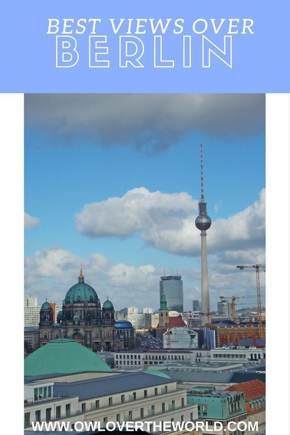 Berlin is awesome. The city is colorful, interesting, exciting and has something to offer everyone. In this post, I will show you where are the best views over the city. Best views over Berlin / Best views in Berlin / Views in Berlin / Where to find the best views in Berlin / Travel to Berlin / Visit Berlin / Berlin tips / Travel tips