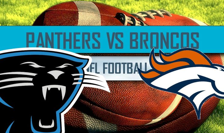 Panthers vs Broncos 2016 Score Heats up NFL Football TV Channel Tonight