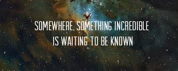 Our student scientists of today will go on to discover unbelievable things in our universe.