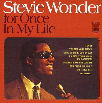 For Once in My Life (Stevie Wonder album) - Wikipedia, the free encyclopedia