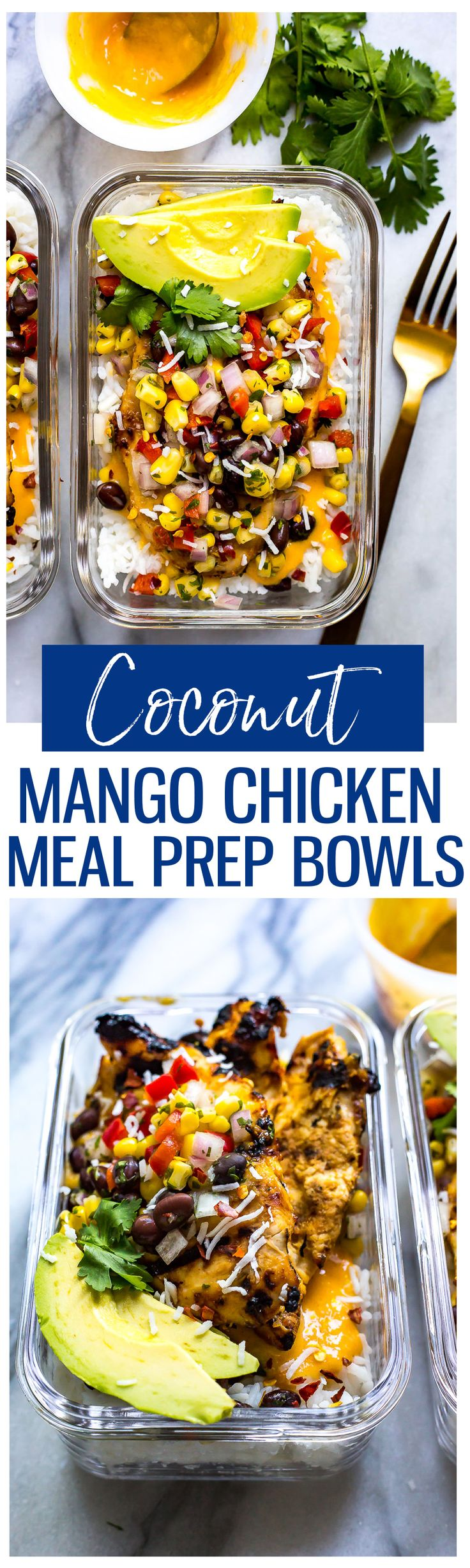 These Coconut Mango Chicken Meal Prep Bowls with basmati rice, corn salsa and an easy mango marinade are a delicious way to prep your lunches for the week!