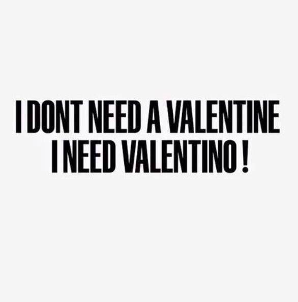 Already have my life long Valentine. I'll take a Valentino ❤️