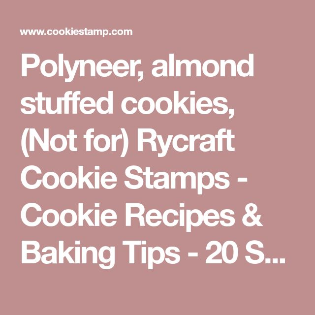 Polyneer, almond stuffed cookies, (Not for) Rycraft Cookie Stamps - Cookie Recipes & Baking Tips - 20 Scandinavian Cookies by Robin Rycraft, 1971 - Polyneer