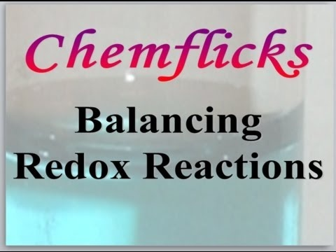 Balancing Redox Reactions. HE MAKES IT SO UNDERSTANDABLE!!! ^_^ I'm so giddy I could burst!