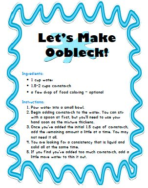 Lets Make Oobleck!!! Printable recipe for making your own squishy fun!!