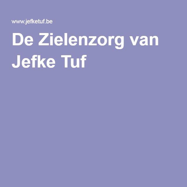 De Zielenzorg van Jefke Tuf