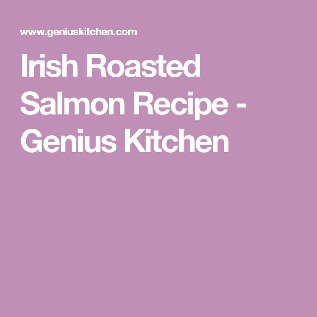 Irish Roasted Salmon Recipe - Genius Kitchen