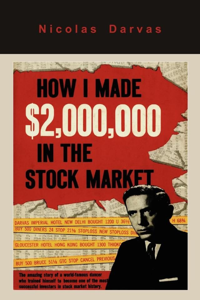 49 best my investing books images on pinterest book lists nicolas darvas made millions during the 1950s in a short amount of time and without fandeluxe Choice Image