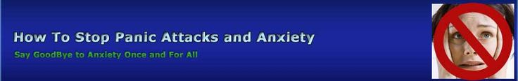 How To Stop Panic Attacks And Anxiety \u2013 11 Proven Treatments