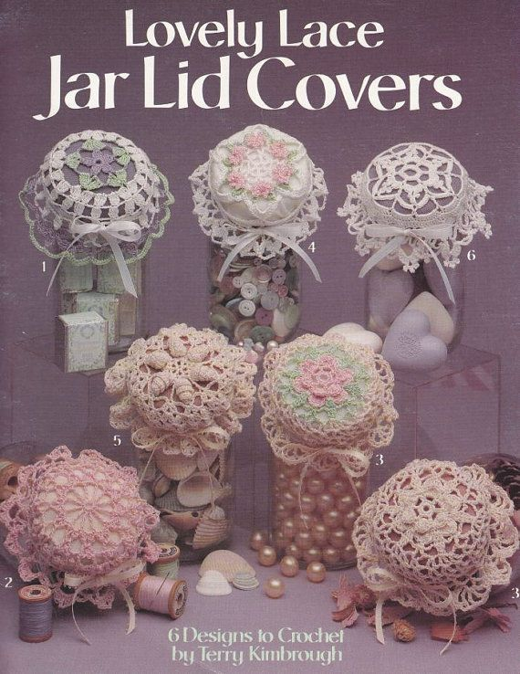 Jar Lid Covers Crochet Patterns Lovely Lace