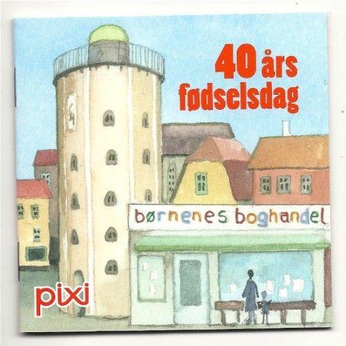 40 års fødselsdag børnenes boghandel - En speciel pixi