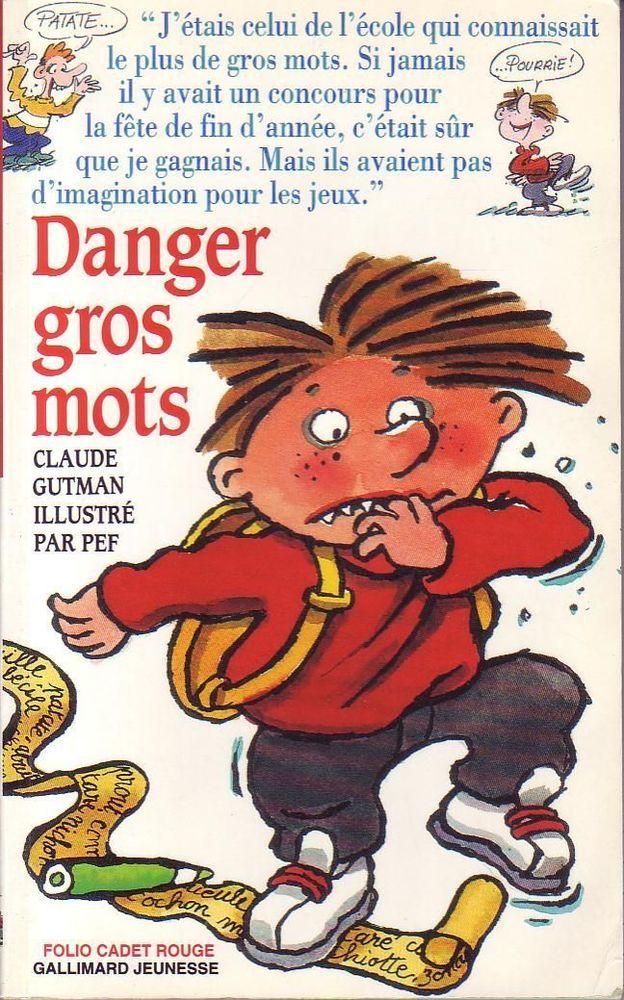 #jeunesse : Danger Gros Mots - Henriette Bichonnier. Illustrations de Pef. Gallimard jeunesse / Folio cadet rouge, 1995. 80 pp. brochées.