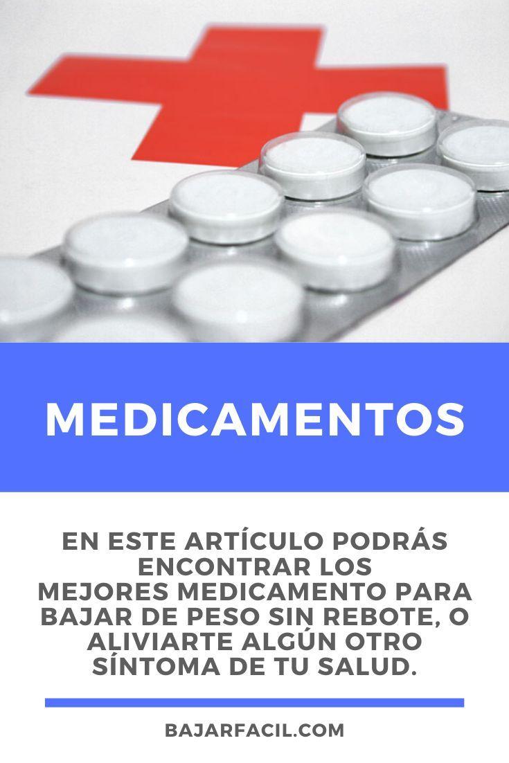 las mejores medicamentos para bajar de peso