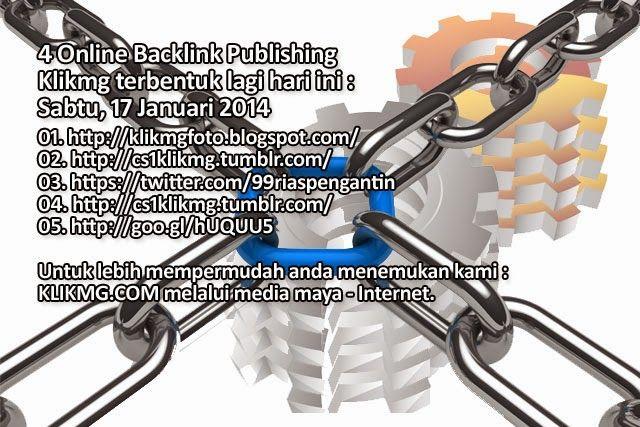 blog.klikmg.com - Rias Pengantin - Fotografi & Promosi Online : 4 Online Backlink Publishing Klikmg terbentuk lagi...