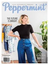 Peppermint is a green fashion magazine, covering eco and ethical style with a fun, fresh, intelligent and positive spin. September 2016 issue available  now at WCL via Zinio.