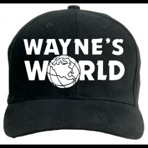WAYNES WORLD HAT! I WANT IT!