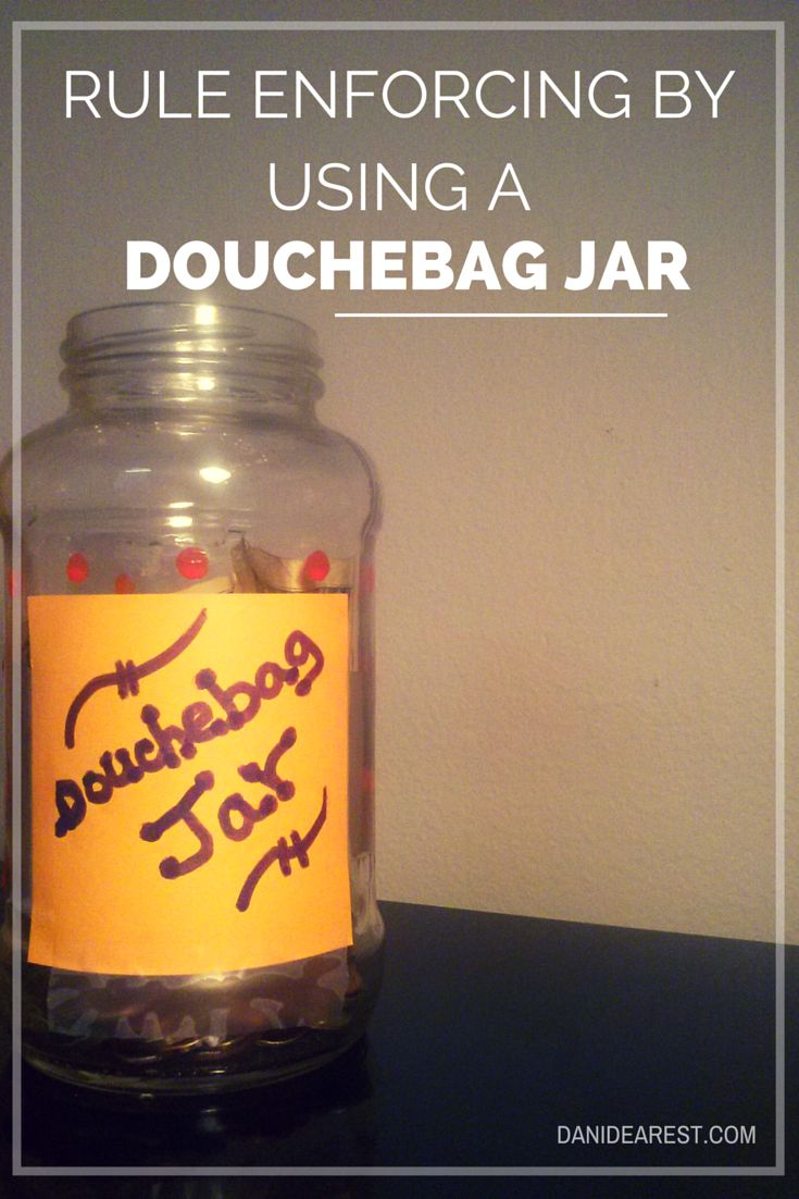 Douchebag Jar: Using It For Rule Enforcing Part 32