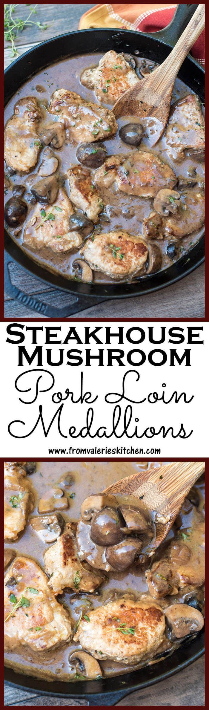 Steakhouse Mushroom Pork Loin Medallions smothered in a creamy sauce with steakhouse style mushrooms cooked in red wine, garlic, and fresh thyme.