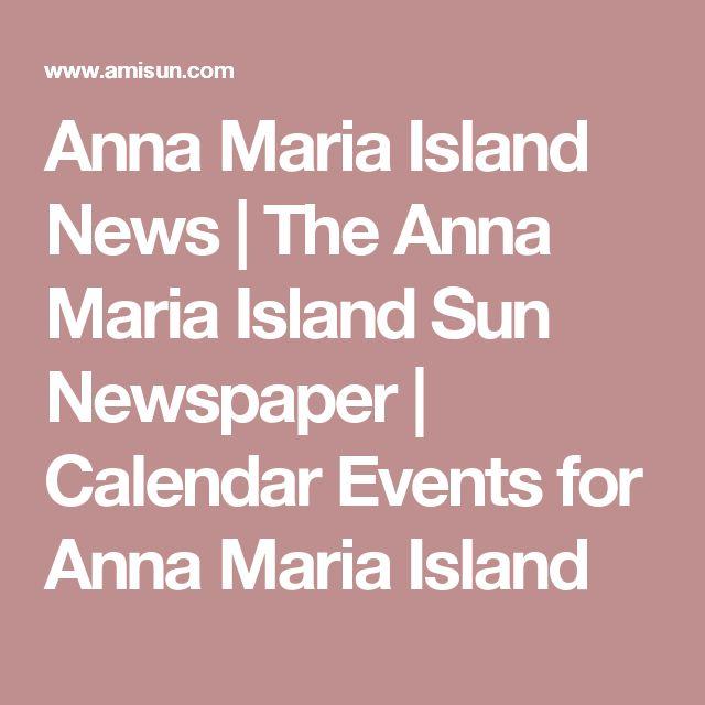 Anna Maria Island News | The Anna Maria Island Sun Newspaper | Calendar Events for Anna Maria Island