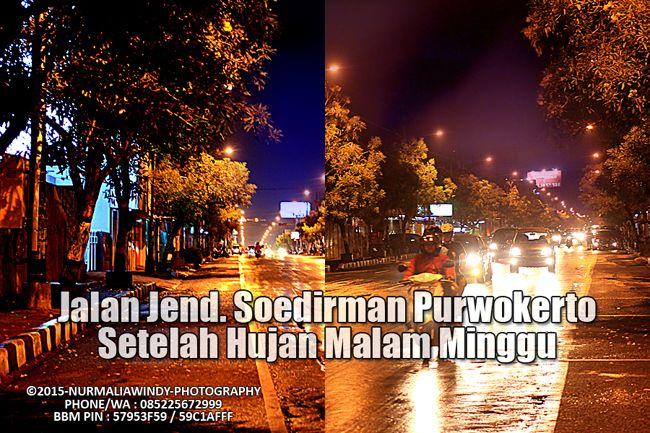 Nurmalia Windy - Fotografer Purwokerto | Windygraphy | Fotografer Wedding | Fotografer Prewedding: Jalan Jend. Soedirman Purwokerto Setelah Hujan Mal...