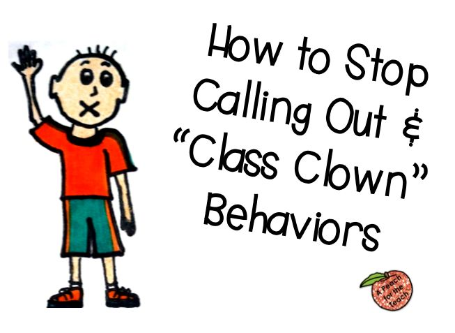 "Helpful article!  Peach for the Teach: How to Help Calling Out and ""Class Clown"" Behavior"