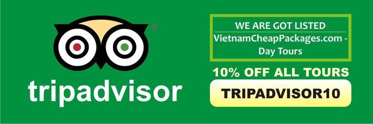 TRIPADVISOR10 - 10% discount on all tours on our website www.vietnamcheappackages.com before 30 Sep 2015 #tripadvisor #vietnam #vietnamtravel
