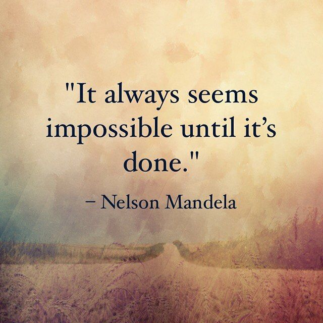 What do you feel is impossible to attain?