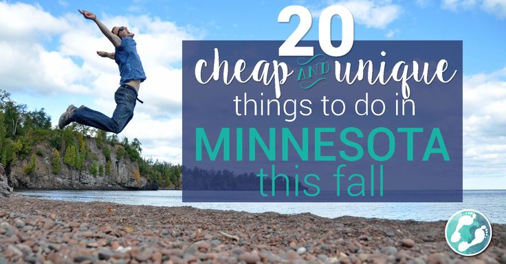 20 Cheap and unique things to do in Minnesota this fall