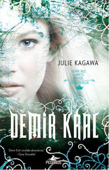 Aklımın Tavan Arası: Demir Kral - Julie Kagawa #1