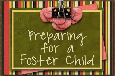 Blog post  on foster care: Preparing for a foster child