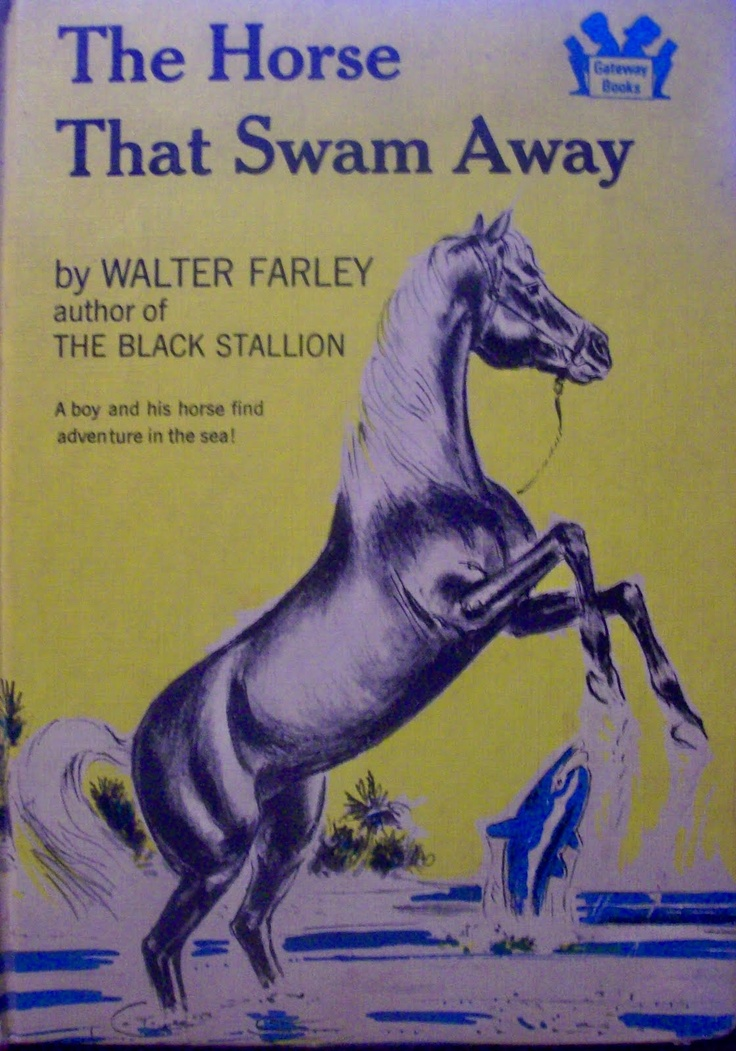 The Horse That Swam Away...what?! A Walter Farley book that I have not read??