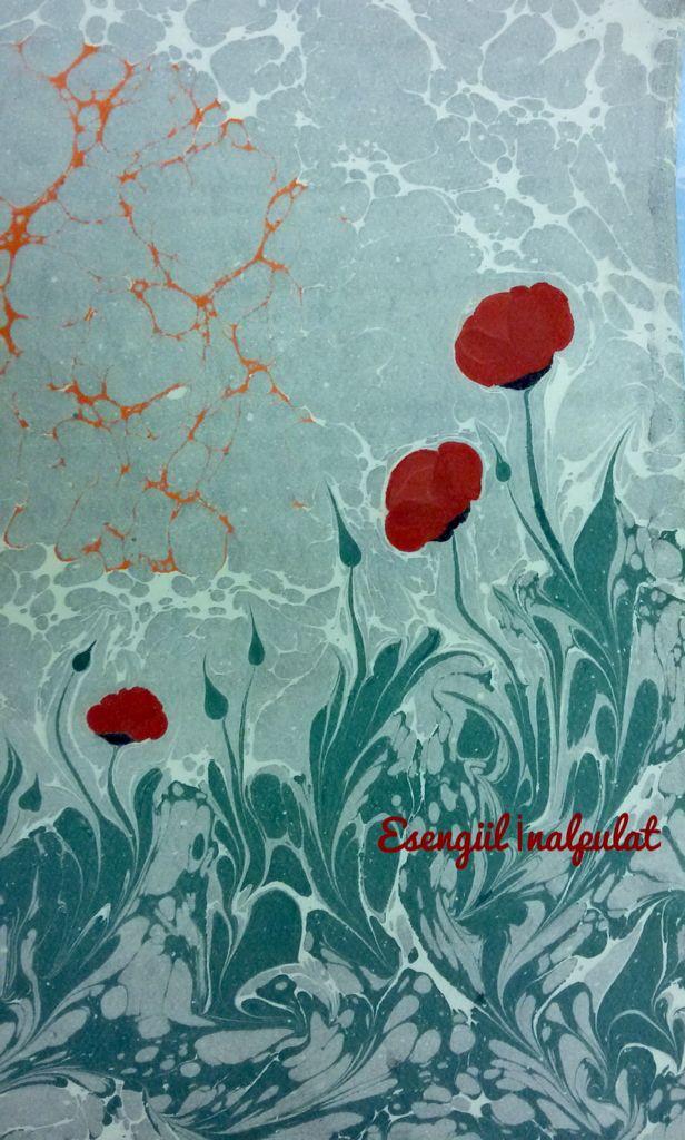 Gelincikler..... ebru sanatı Marbling art Artist Esengül İnalpulat  www.artmajeur.com/kirmizi www.facebook.com/ebruisligi