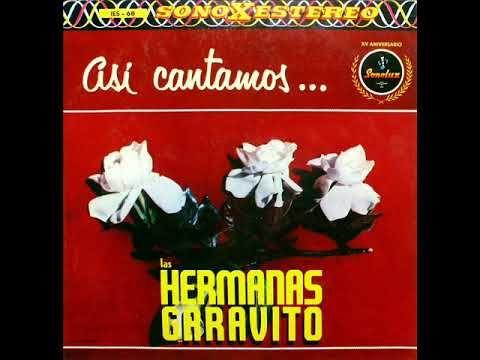 Las Hermanas Garavito - El Carbonero (Bambuco) Emilio Murillo