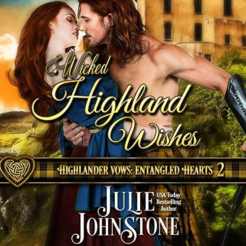 "Another must-listen from my #AudibleApp: ""Wicked Highland Wishes"" by Julie Johnstone, narrated by Tim Campbell."