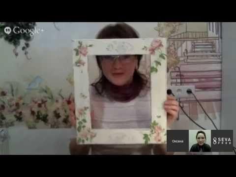 Оксана Ловен _ создание фоторамки с потертостями, декупажем и объемным декором по трафарету - YouTube