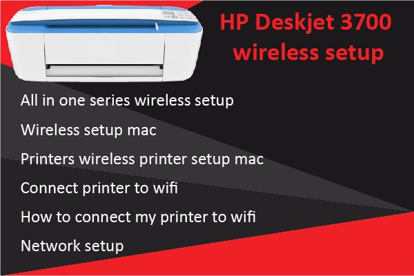 Swell How To Connect Hp Deskjet 3700 Printer On The Wireless Best Image Libraries Weasiibadanjobscom