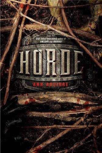 Horde (Enclave Series) by Ann Aguirre, http://www.amazon.com/dp/1250024633/ref=cm_sw_r_pi_dp_XCYWrb1M2MWQH