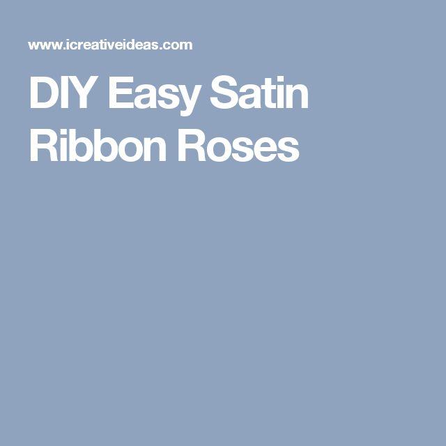DIY Easy Satin Ribbon Roses