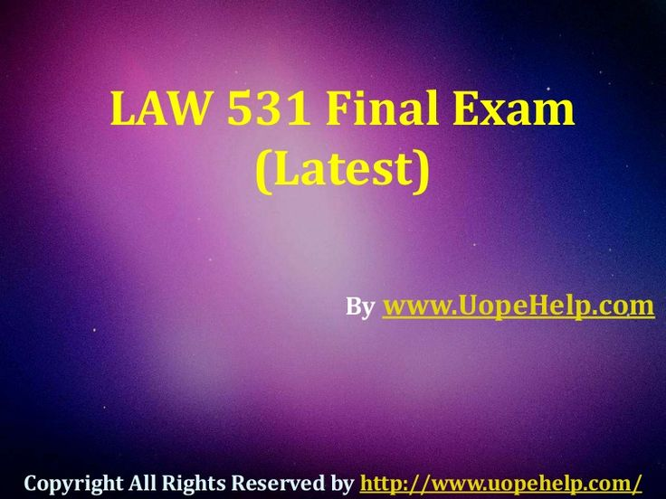 Examinations are easy to pass with flying colors with instant help available for UOP Business Law 531 Final Exam Question Answers in just a click.
