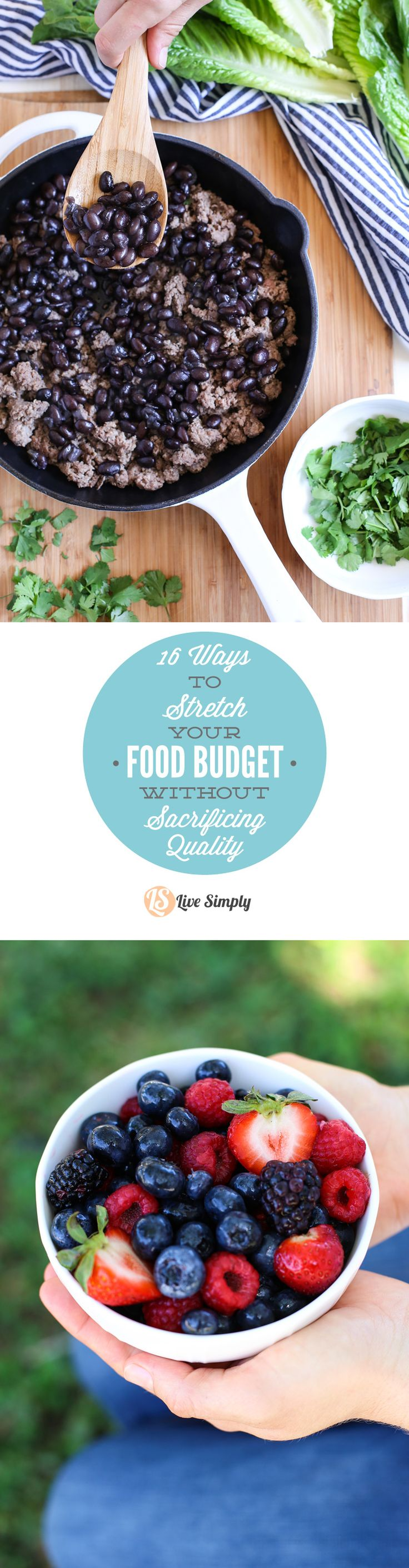 16 practical ways to stretch your real food budget without sacrificing quality! Simple family-friendly tips to reduce your food costs and eat healthy. http://livesimply.me/2015/05/12/16-ways-to-stretch-your-food-budget-without-sacrificing-quality/
