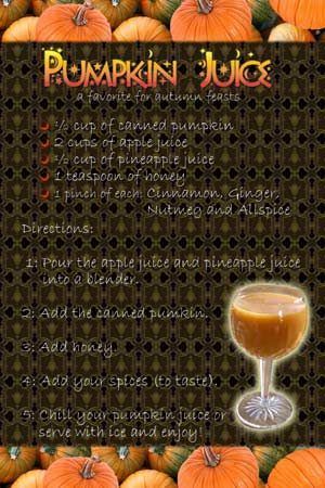 pumpkin juice. Harry potter night. OMG KENDRA! We are so making this and butter beer next time we are together!: