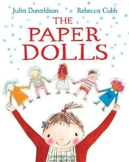 We've fallen in love with The Paper Dolls by Julia Donaldson, illustrated by Rebecca Cobb (also our 2012 Children's Book Week Illustrator)