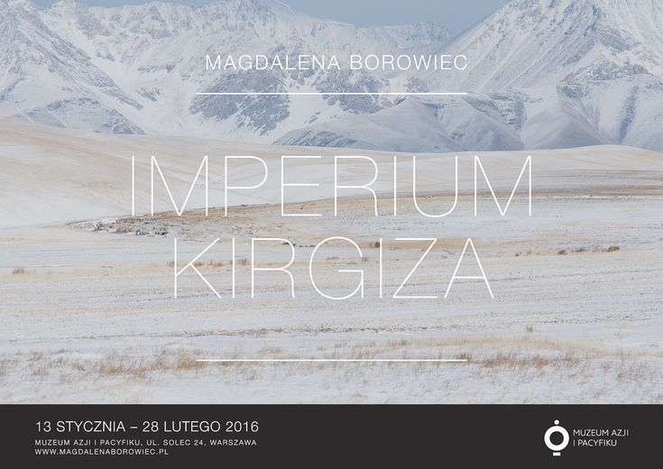 Imperium Kirgiza — wystawa fotografii Magdaleny Borowiec