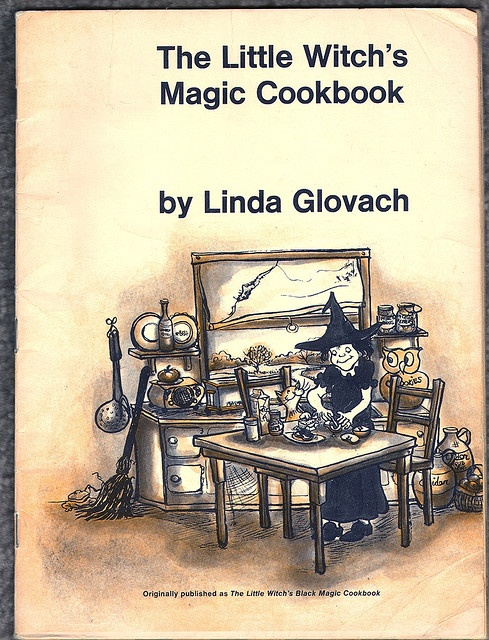 The Little Witch's Magic Cookbook    The Little Witch's Magic Cookbook, by Linda Glovach. Copyright 1972. Published by Xerox Education Publications, Middletown, Connecticut.